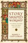 Story shaped Worship