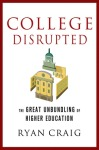 College Disrupted