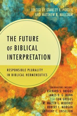future of biblical interpretation