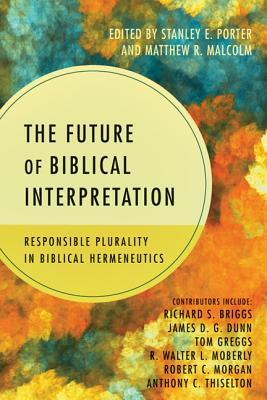 future of biblical interpretation
