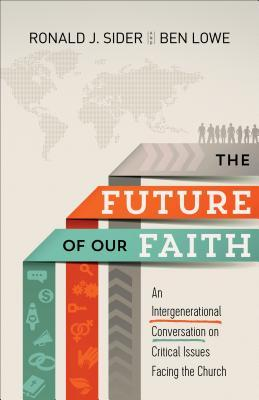 Future of Our Faith
