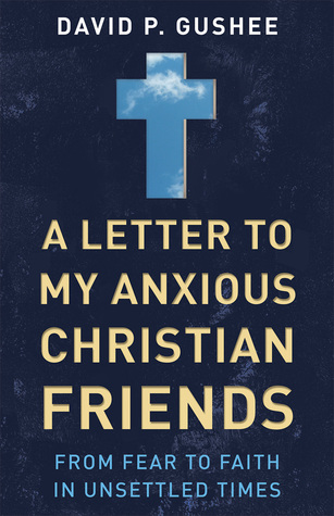 letter-to-anxious-christian-friends