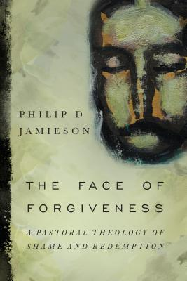 The Face of Forgiveness