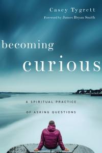 becoming curious