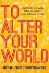 To Alter Your World