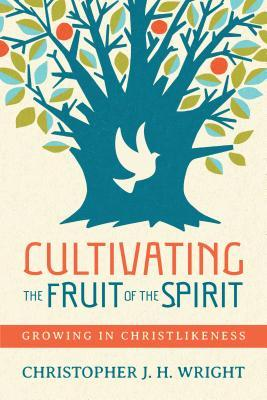 cultivating the fruit of the spirit