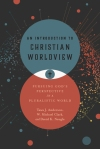 an introduction to christian worldview