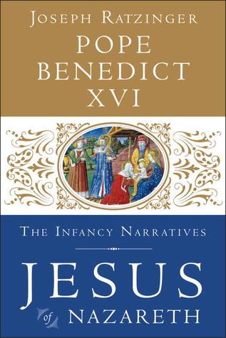 Jesus of Nazareth the Infancy Narratives