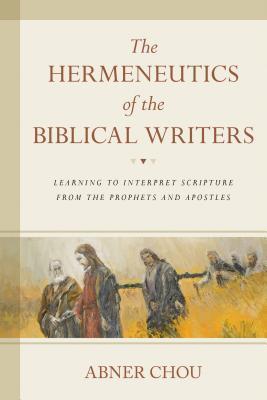 The hermeneutics of the biblical writers