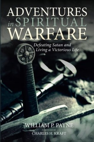 Adventures in Spiritual Warfare