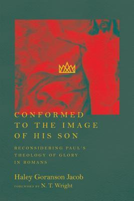 Conformed to the Image of His Son