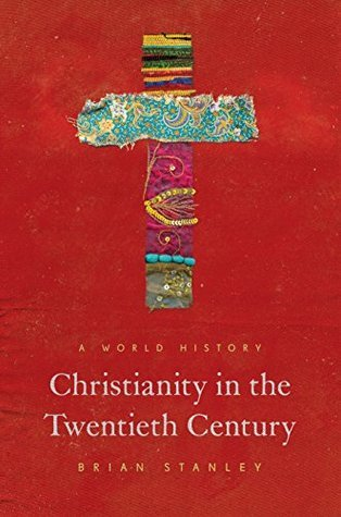 Christianity in the Twentieth Century
