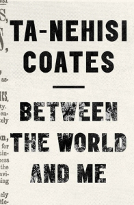 Between the World and Me