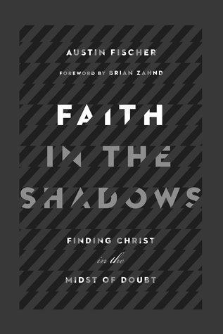 Faith in the Shadows