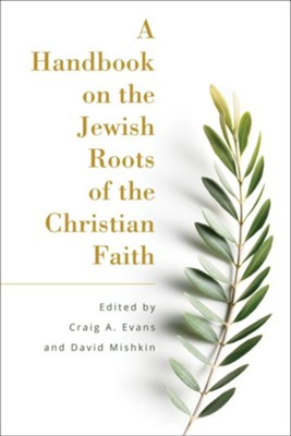 handbook on jewish roots of christian faith