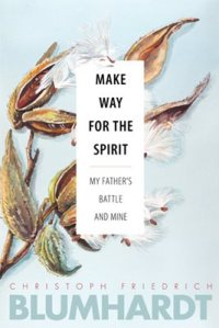 Make Way for the Spirit