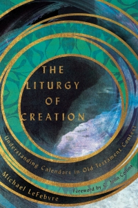 The Liturgy of Creation