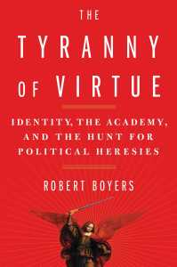 Tyranny of Virtue