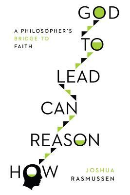 how reason can lead to God.jpg