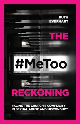 the metoo reckoning